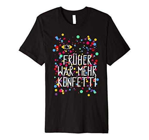 (Früher Konfetti Witziges Karneval Shirt Faschings Kostüm)