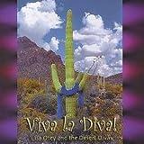Viva La Diva by Otey & Lisa Desert Divas (2004-08-02)