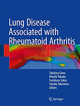 Lung Disease Associated With Rheumatoid Arthritis por Takahisa Gono epub