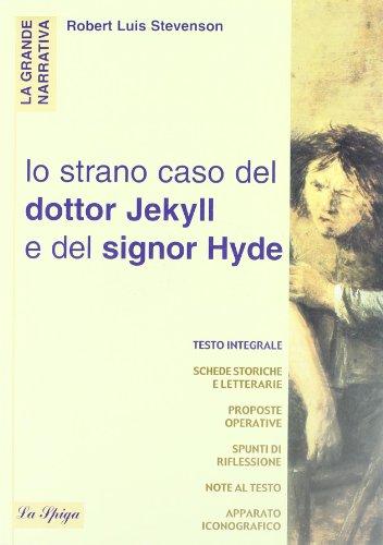 La strana storia del dottor Jekyll e del signor Hyde