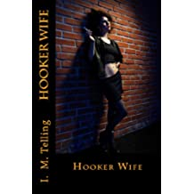 Hooker Wife (English Edition)