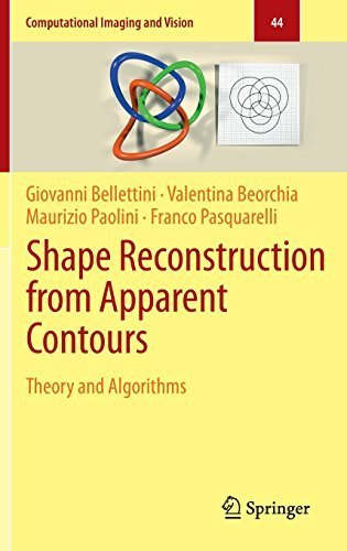 Shape Reconstruction from Apparent Contours: Theory and Algorithms (Computational Imaging and Vision) 2015 edition by Bellettini, Giovanni, Beorchia, Valentina, Paolini, Maurizio (2015) Hardcover