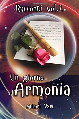 Un Giorno ad Armonia - Vol.2
