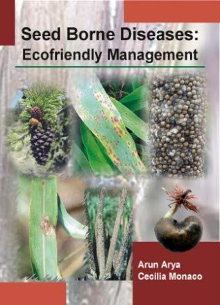 Seed Brone Diseases: Ecofriendly Management por Brindra Chauhan
