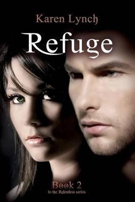 [(Refuge)] [By (author) Karen Lynch] published on (November, 2014)