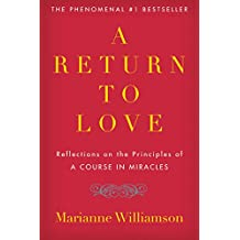 A Return to Love: Reflections on the Principles of A Course in Miracles (English Edition)