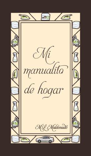 Mi Manualito del Hogar (Mis Manualitos nº 2) por Marcela Liñero Maldonado