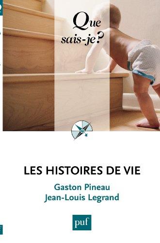En ligne Les histoires de vie: « Que sais-je ? » n° 2760 epub pdf