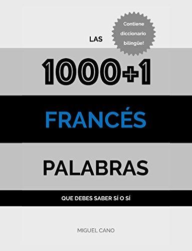 Francés: Las 10001 Palabras que debes saber sí o sí