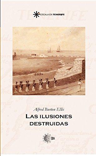 Las ilusiones destruidas (Escala en Tenerife) por Alfred Burton Ellis