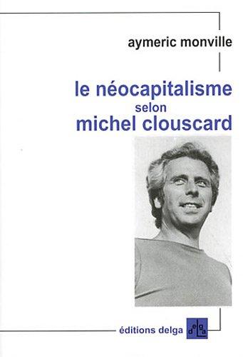 Le nocapitalisme selon Michel Clouscard