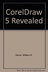 CorelDraw 5 Revealed