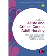 Acute and Critical Care in Adult Nursing (Transforming Nursing Practice Series)