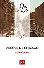 L'École de Chicago de Alain Coulon
