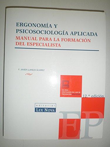 Ergonomia y psicologia aplicada: manual para la formacion de especiali