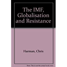 The IMF, Globalisation and Resistance