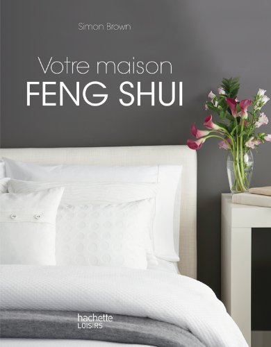 Votre maison Feng Shui by Simon Brown(2011-09-07) par Simon Brown