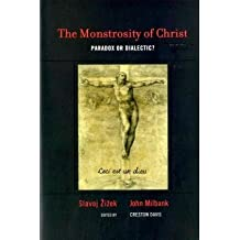 The Monstrosity of Christ: Paradox or Dialectic? (Short Circuits)