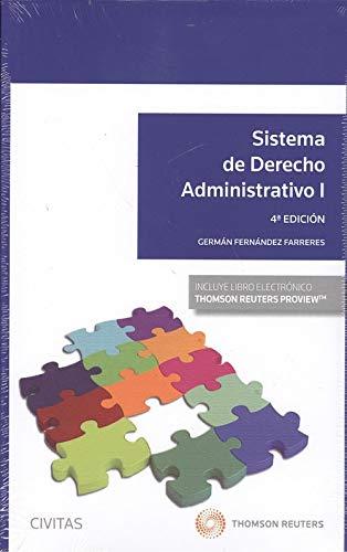 Sistema de derecho Administrativo I (+ E-book) (Sistemas de Derecho y Economía) por Germán Fernández Farreres