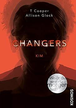 Changers - Band 3, Kim