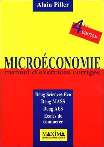 Microéconomie, manuel d'exercices corrigés