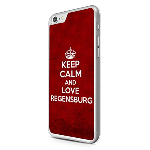 Keep Calm And Love Regensburg Apple iPhone 6S Hardcase Hülle Cover Case Schale Deutschland Stadt City Design