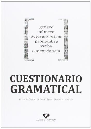 Cuestionario gramatical. Género, número, determinativos, pronombre, verbo, concordancia por Margarita Cundín Santos