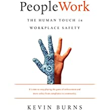 PeopleWork: The Human Touch in Workplace Safety (English Edition)