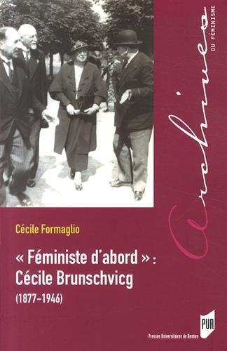 Féministe d'abord : Cécile Brunschvicg (1877-1946)