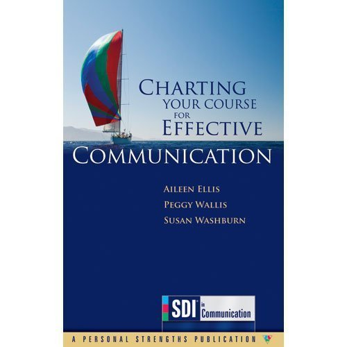 Portada del libro Charting Your Course for Effective Communication: SDI in Communication by Aileen Ellis (2011-09-15)