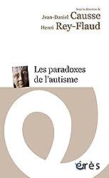 Les paradoxes de l'autisme (ERES POCHE) (French Edition)
