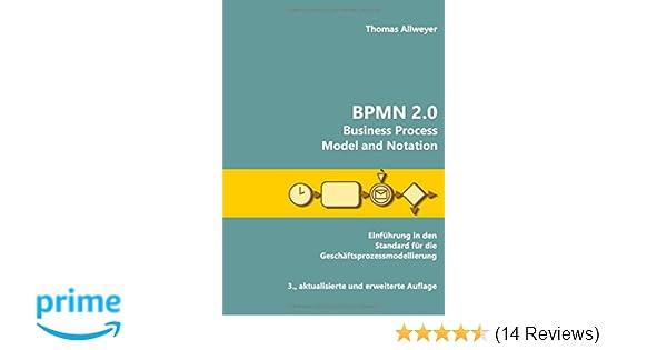 BPMN 2.0 - Business Process Model and Notation: Einführung in den ...
