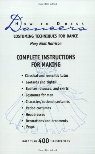 Chicago Tanz Kostüm - How to Dress Dancers: Costuming Techniques for Dance