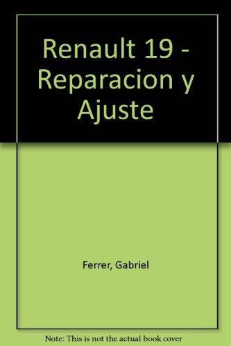 Renault 19 - Reparacion y Ajuste