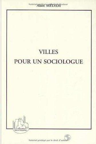 Villes pour un sociologue