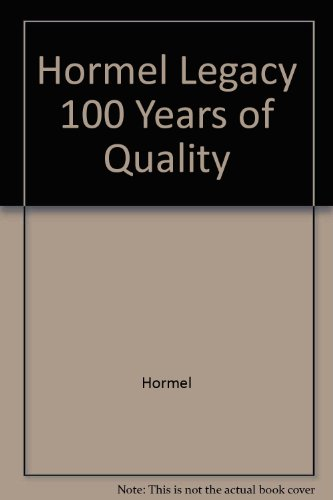 hormel-legacy-100-years-of-quality