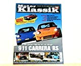 Motor Klassik. Das Oldtimermagazin von auto motor und sport. Heft: 1 / 2007. Mit Themen u.a.: Rennsport-Porsche für die Strasse. 911 Carrera RS. / Impression: Brutus mit 47-Liter-Motor.