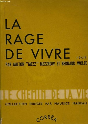 La rage de vivre, récit (Really the blues).