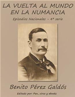 La vuelta al mundo en la Numancia (Episodios nacionales) de [Galdós, Benito Pérez]
