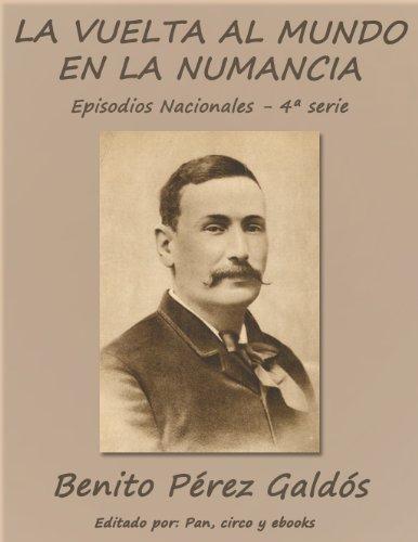 La vuelta al mundo en la Numancia (Episodios nacionales) por Benito Pérez Galdós