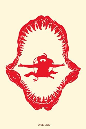 Dive Log: Detailliertes Taucherlogbuch mit Hai für bis zu 120 Tauchgänge I Gerätetauchen Tauchbuch für Taucher den Open Water Tauchkurs Abschluss ... Tauchertagebuch I Größe 6 x 9 I 120 Seiten
