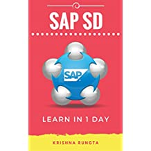 Learn SAP SD in 1 Day: Definitive Guide to Learn SAP Sales & Distribution for Beginners (English Edition)