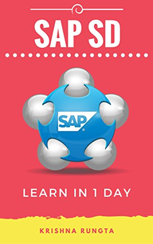 learn-sap-sd-in-1-day-definitive-guide-to-learn-sap-sales-distribution-for-beginners-english-edition