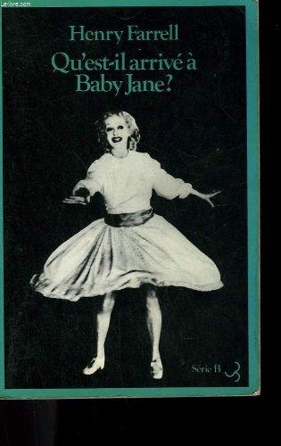 Qu'est-il arrivé à Baby Jane? par Henry Farrell