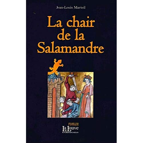La Chair de la Salamandré