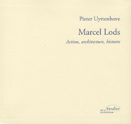 Marcel Lods : Action, architecture, histoire