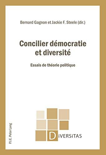 Concilier démocratie et diversité: Essais de théorie politique (Diversitas t. 17)