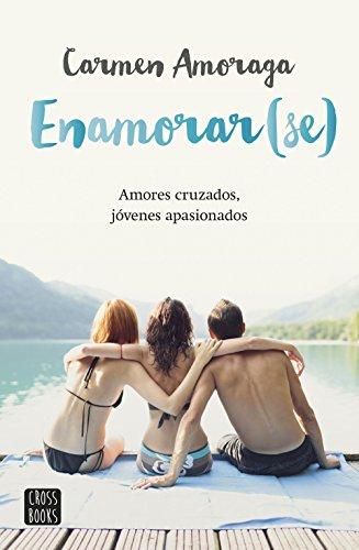 Enamorar(se) par Carmen Amoraga