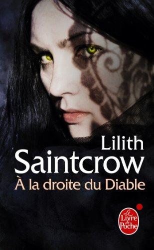 À la droite du diable (Danny Valentine, Tome 3) par Lilith Saintcrow