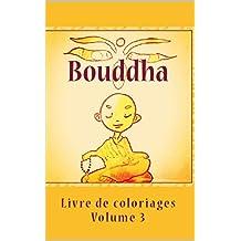 Bouddha: Livre de coloriages